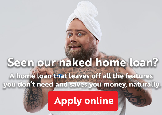 Naked Home Loan - Sydney Mutual Bank